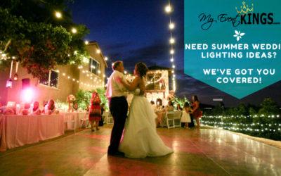 Need Summer Wedding Lighting Ideas? We've got you covered!